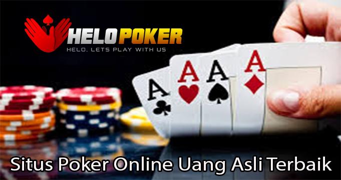 Situs Poker Online Uang Asli Terbaik